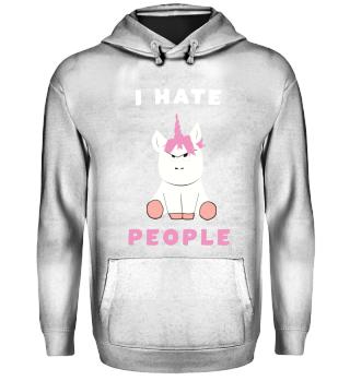 UNICORN I hate people Unicorn Gift