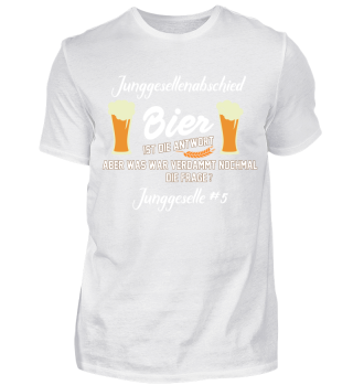 Junggesellenabschied - Bier 5#