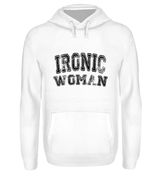 Ironic Woman - Triathletin Geschenk