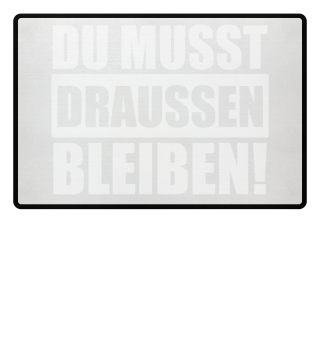 ★ DU MUSST DRAUSSEN BLEIBEN #1SWF