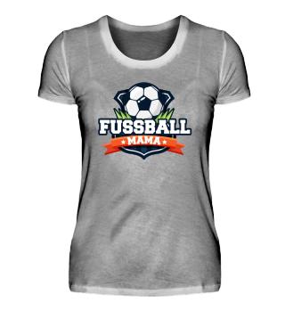 Das Shirt für die Fußball Mama