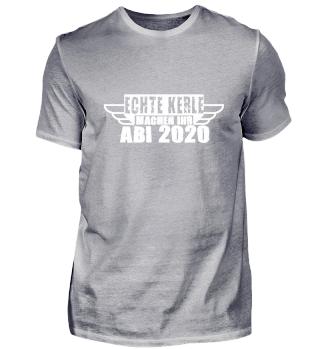 ECHTE KERLE MACHEN IHR ABI 2020