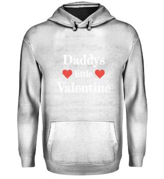 Daddy`s little Valentine Hoodie