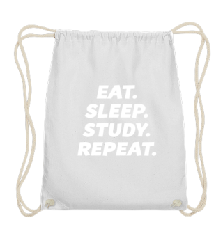 EAT. SLEEP. STUDY. REPEAT. Uni Student