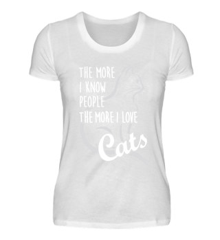 The more I know people I love Cats gift