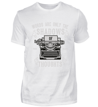 Words are only the shadows of thoughts