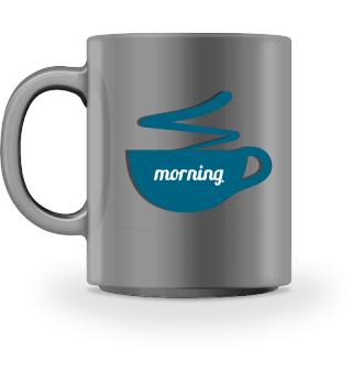 Morgen Kaffee Tasse