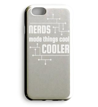 Nerds made things cool cooler Shirt Tee