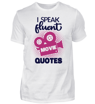 Fluent Movie Quotes Film TV Serie Nerd Kino Fan Cool Lustig Witzig Geschenk