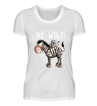 Be Wild Zebrareiter - Katze - Zebra -Fun
