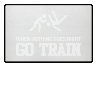 When Nothing Go Right GO TRAIN Jiu Jitsu
