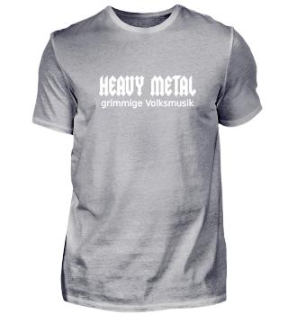 Heavy Metal - grimmige Volksmusik