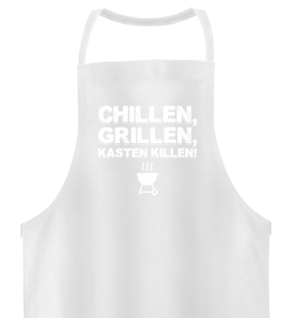 Chillen, Grillen, Kasten killen!