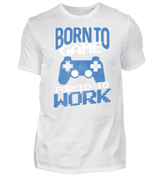 Gamer Forced to Work