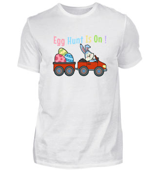 Easter Bunny Egg Hunt is On Car T-Shirt