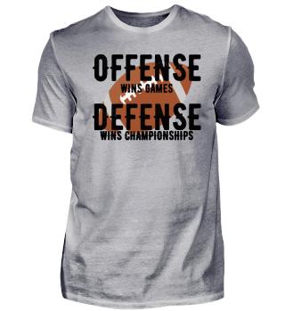 Offense wins Games Defense wins champio