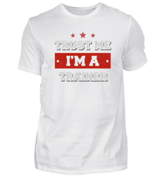 Trust me I'm an trainer | funny gift