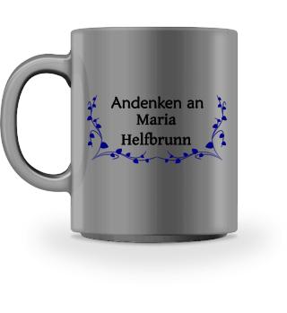 Andenken an Maria Helfbrunn