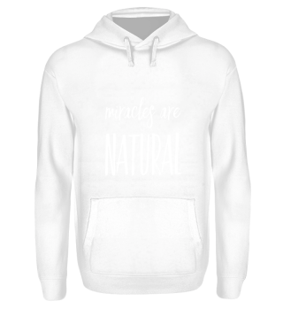 miracles are natural - white text color