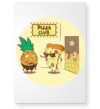 Pizza Club Ananas Cartoon Poster