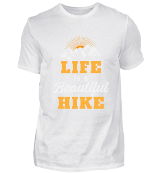 Life is a beatiful hike gift