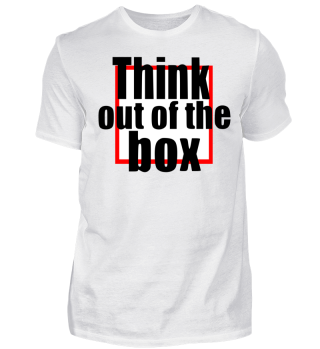 Think out of the box Statement Geschenk