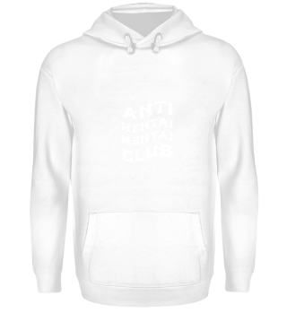 Anti Hentai Club gift for Anime Lovers