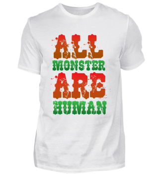 All Monster are Human!