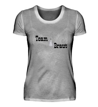 Team Braut, Braut, Hochzeit, Liebe