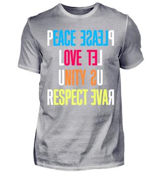 PLUR - PEACE LOVE UNITY RESPECT / RAVE