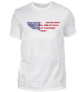 Memorial DAy - We stand for the flag