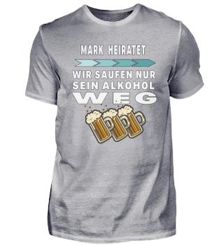 Mark heiratet saufen Alkohol weg