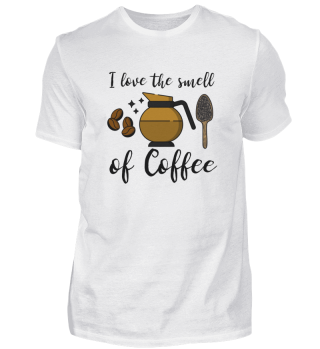 i love the smell of coffee