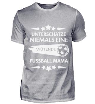 Fusball Mama Limitiertes Shirt