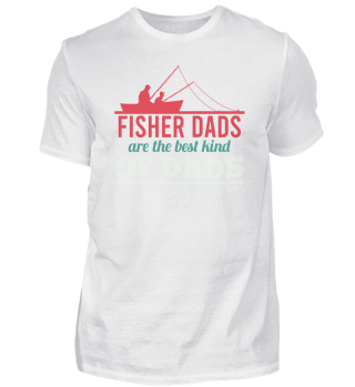 Fisher Dads Are The Best Kind Of Dads