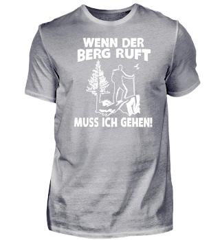 WENN DER BERG RUFT MUSS ICH GEHEN!