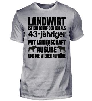 43-jähriger Landwirt T-Shirt