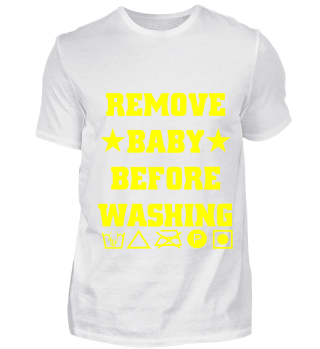 GIFT- REMOVE BABY BEFORE WASHING
