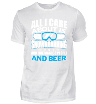 Funny Snowboard Shirt All I Care