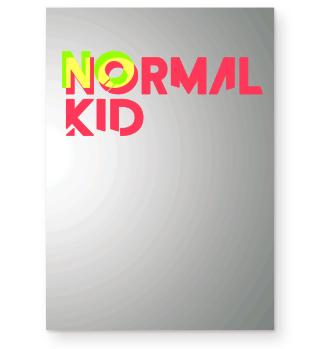 No normal kid