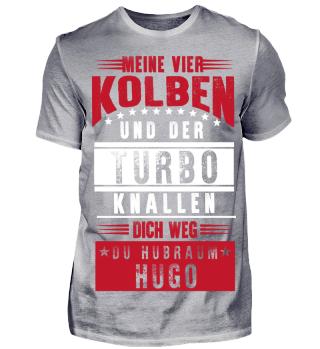 Meine vier Kolben und der Turbo Hugo