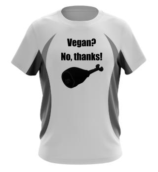 Vegan? No, thanks!