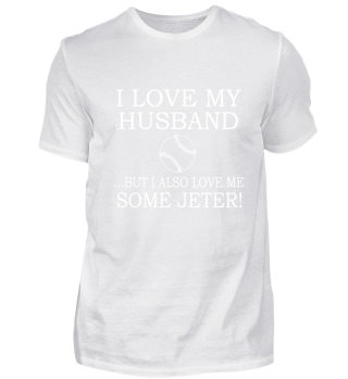 Love Husband Baseball Jeter