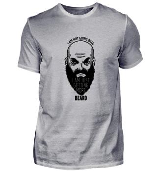 Baldhead Shirt - Just getting more BEARD