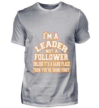 im leader not a follower