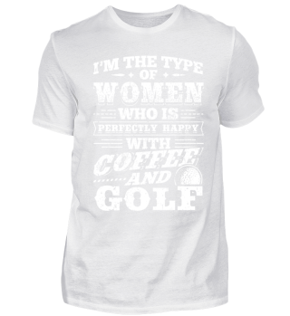 Golf Golfing Shirt I'm The Type
