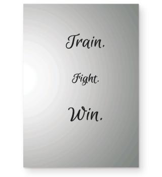 TRAIN FIGHT WIN BOXING KICKBOX