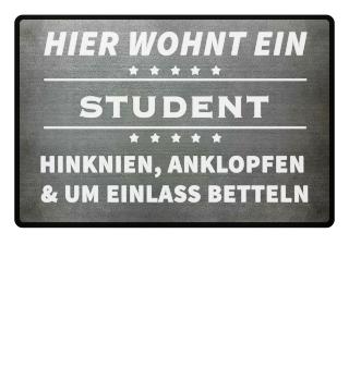 HIER WOHNT EIN STUDENT- Fussmatte