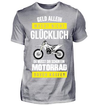 Geld macht nicht glücklich Motorrad