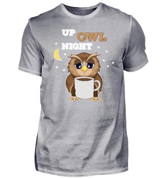 Up Owl Night Süße Eule Kaffee Geschenk